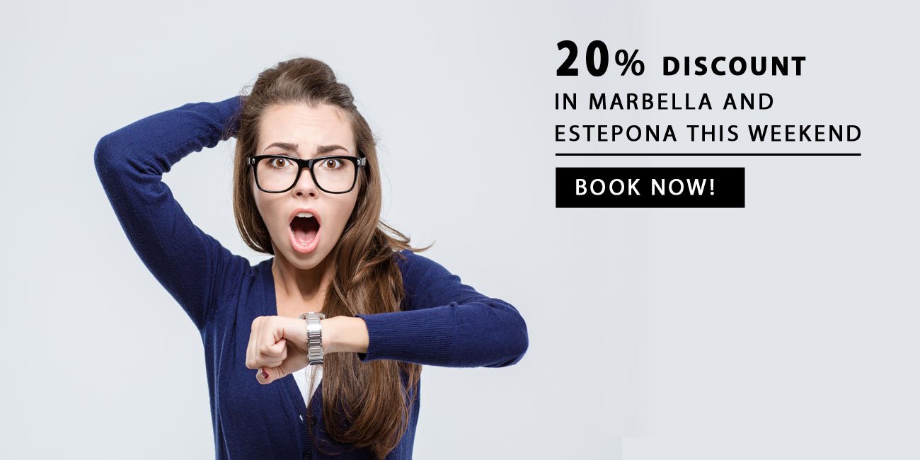 20% discount in Marbella and Estepona this weekend.